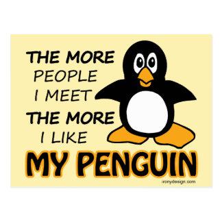 Jag gillar min pingvin mer än folk vykort