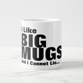 Jag gillar stora muggar, och jag kan inte ljuga jumbo mugg