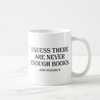Jag gissar där är aldrig nog bokar kaffemugg