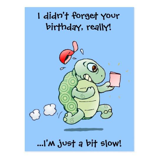 glömt födelsedag Jag glömde inte din födelsedag, egentligen! vykort   Zazzle.se glömt födelsedag