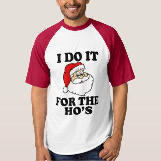 Jag gör det för hos den roliga Santa julen Tee Shirt