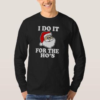 Jag gör det för hos den roliga Santa julen Tshirts