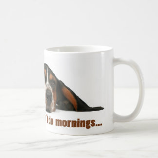 Jag gör inte morgnar kaffe koppar