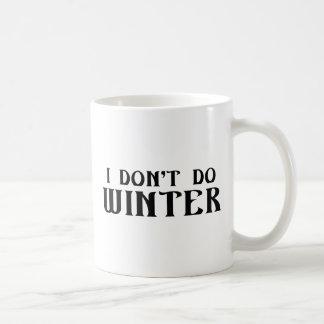 Jag gör inte vinter vit mugg