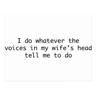 Jag gör spelar ingen roll i min fru huvud vykort