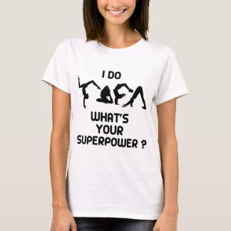 JAG GÖR YOGA VAD ÄR DIN SUPERPOWER TEE SHIRTS