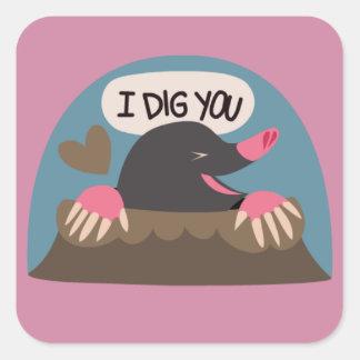 Jag gräver dig - fyrkantigt klistermärke
