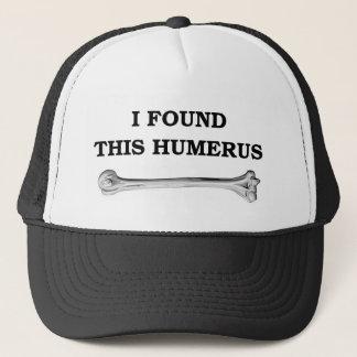jag grundar denna humerus. truckerkeps