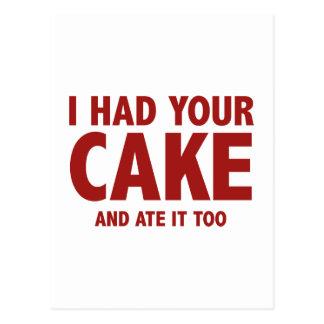 Jag hade din tårta, och jag åt den för vykort