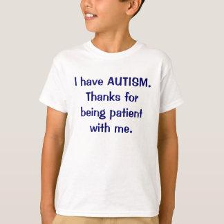 Jag har AUTISMtack för att vara den tålmodiga Tee Shirts