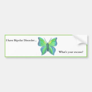 Jag har bipolär oordning… vad är din ursäkt? bildekal