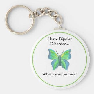 Jag har bipolär oordning… vad är din ursäkt? rund nyckelring