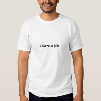 Jag har ett jobb tee shirts