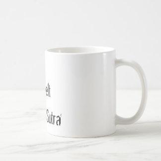 Jag har ett tillbaka bälte i Kama Sutra Kaffemugg