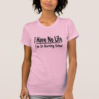 Jag har inget liv Im i sjukvård att skola roligt Tee Shirts