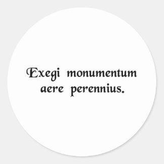 Jag har rest upp en mer hållbar monument än ..... runt klistermärke