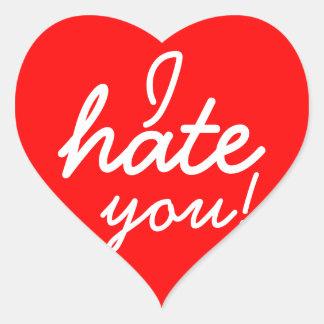 Jag hatar dig klistermärkear! hjärtformat klistermärke