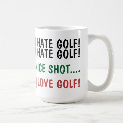 Jag hatar Golf! Jag älskar Golf! Kaffe Mugg