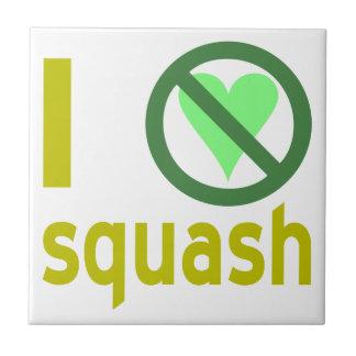 Jag hatar squash liten kakelplatta