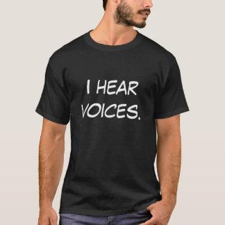 Jag hör stämmor tee shirts
