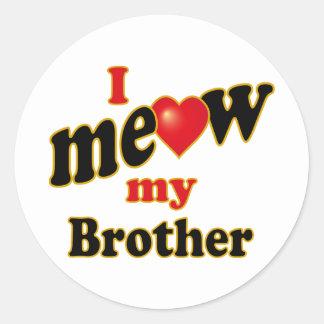 Jag jamar min broder runt klistermärke