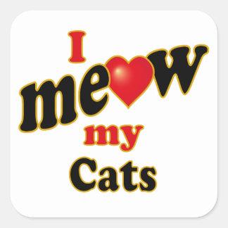 Jag jamar min katter fyrkantigt klistermärke