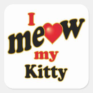 Jag jamar min kattunge fyrkantigt klistermärke