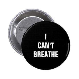 Jag kan inte andas klämmer fast standard knapp rund 5.7 cm