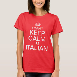 Jag kan inte hålla lugn mig förmiddagen italiensk t-shirts