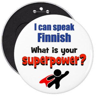 Jag kan tala finska. Är vad din superpower? Jumbo Knapp Rund 15.2 Cm