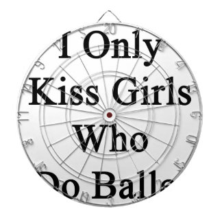 Jag kysser endast flickor som gör balett piltavla