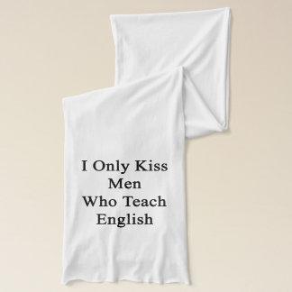 Jag kysser endast manar som undervisar engelska halsduk