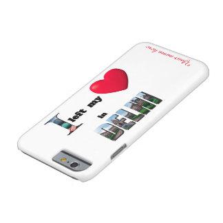 Jag lämnade min hjärta i Delhi - älska fodral för Barely There iPhone 6 Skal