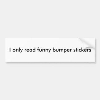 Jag läste endast roliga bildekal