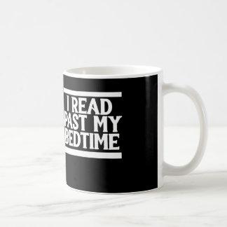 Jag läste förflutna min läggdags kaffemugg