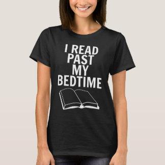 Jag läste förflutna min läggdags - kvinnor t shirt