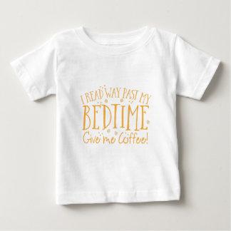 jag läste min sängtid ger långt förbi mig kaffe t-shirts