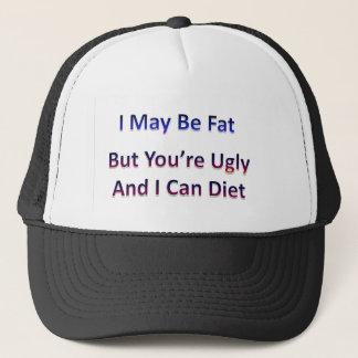 Jag maj är fet…, men du är ful, och jag kan banta keps