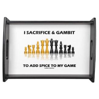 Jag offrar & gambiten för att tillfoga kryddan serveringsbricka