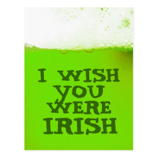 Jag önskar att du var den irländska gröna vykort