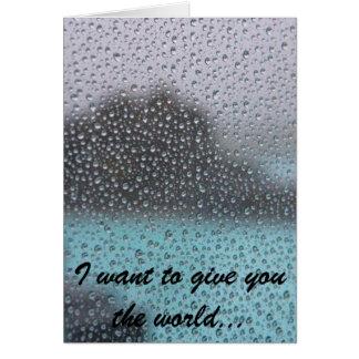Jag önskar att ge dig världen… hälsningskort