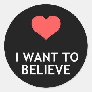 Jag önskar att tro runt klistermärke