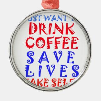 Jag önskar precis att dricka kaffe rund silverfärgad julgransprydnad