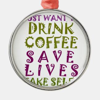 Jag önskar precis att dricka kaffe & ta selfies rund silverfärgad julgransprydnad