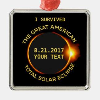 Jag överlevde den sammanlagda sol- förmörkelsen silverfärgad fyrkantigt julgransprydnad