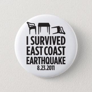Jag överlevde ostkustjordskalv standard knapp rund 5.7 cm