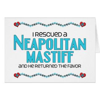 Jag räddade en Neapolitan Mastiff (den Male Hälsningskort