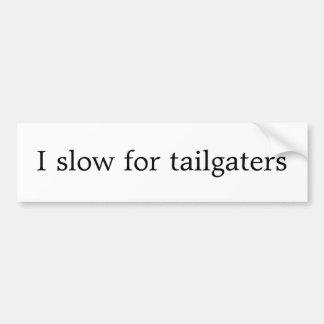 Jag saktar för tailgaters bildekal