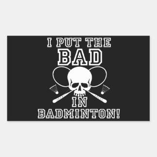 Jag satte dåligan i Badminton Rektangulärt Klistermärke