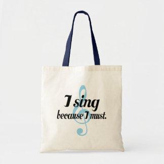 Jag sjunger, därför att jag måste musikgåvan budget tygkasse